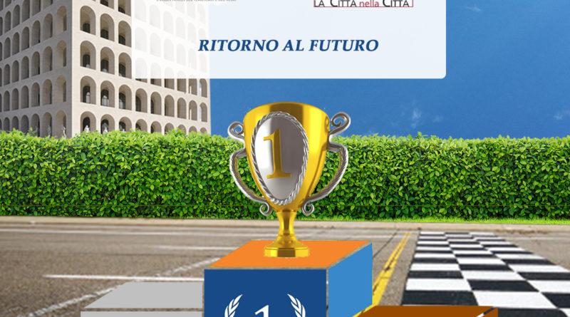 RITORNO AL FUTURO: UNA FORMULA PER ROMA ECOSOSTENIBILE